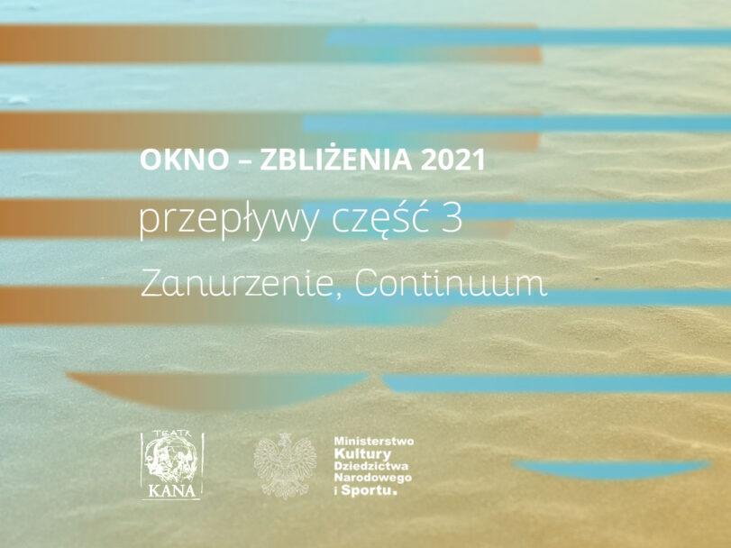 Zdjęcie: Paprotno/Okno – Zbliżenia 2021/Przepływy część 3: Katarzyna Sitarz, Sylvain Meret – pokaz pracy