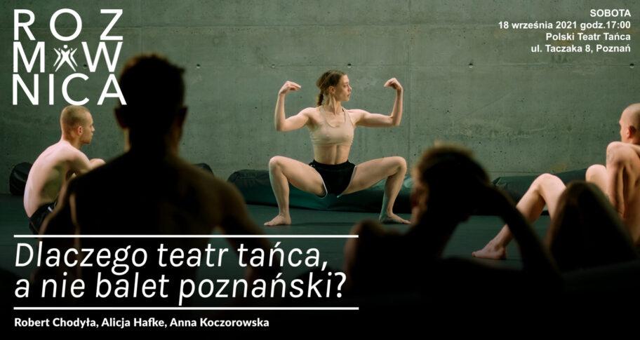 """Zdjęcie: Poznań: """"Rozmównica na żywo – Dlaczego teatr tańca, a nie balet poznański?"""""""