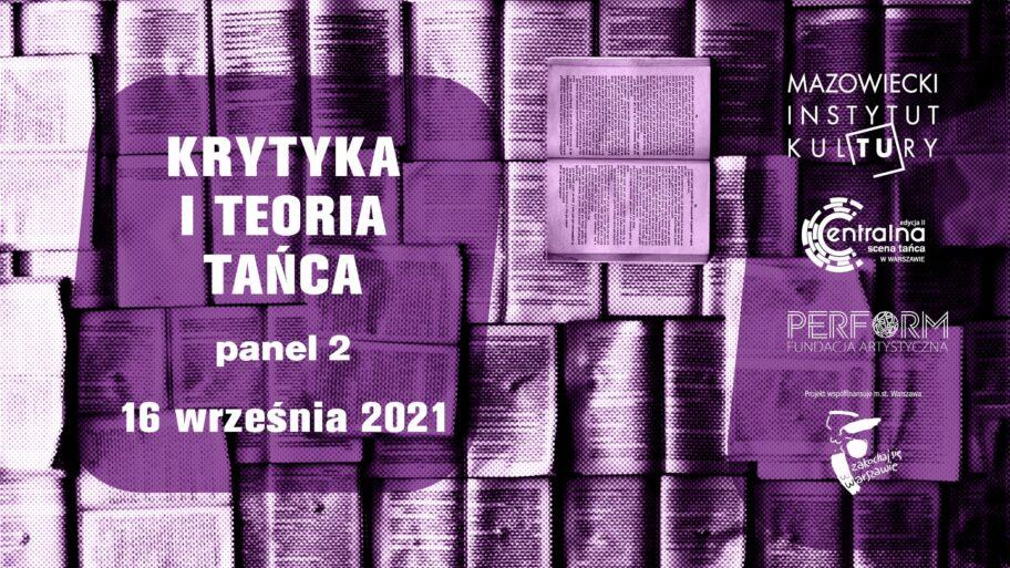 Zdjęcie: Warszawa/Centralna Scena Tańca: II panel ekspercki Krytyki i Teorii Tańca