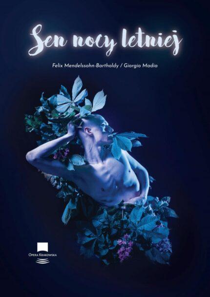 Zdjęcie: Sen nocy letniej w reżyserii i choreografii Giorgio Madii na Play Kraków w niedzielę