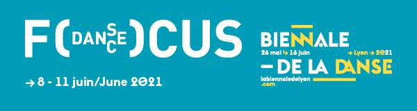Zdjęcie: Lyon: Ruszyła rejestracja na 7. edycję festiwalu Focus danse w formule na żywo i on-line