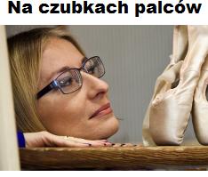 Zdjęcie: Na czubkach palców – blog Katarzyny Gardziny-Kubała