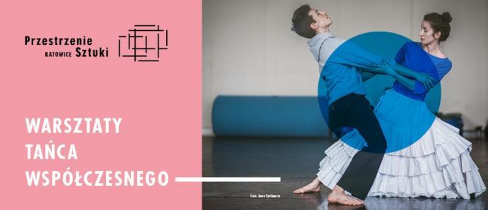 Zdjęcie: Katowice/Przestrzenie Sztuki: Warsztaty tańca współczesnego z tancerzami Vagabond Physical Collective