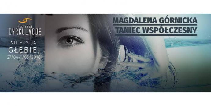 """Zdjęcie: Wrocław/VII Festiwal CYRKULACJE: Magdalena Górnicka """"Technika tańca współczesnego"""" – lekcja otwarta"""