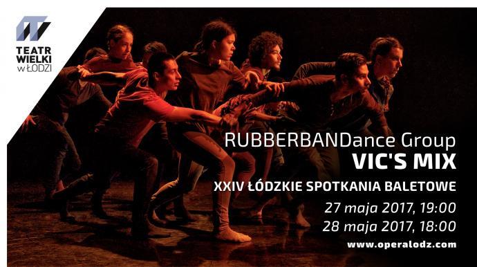 """Zdjęcie: Łódź/XXIV Łódzkie Spotkania Baletowe: RUBBERBANDance Group """"Vic's Mix"""""""