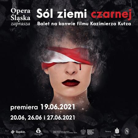 Zdjęcie: Bytom/Opera Śląska: Sól ziemi czarnej  chor. Artur Żymełka