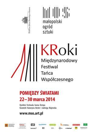 """Zdjęcie: Kraków: II Międzynarodowy Festiwal Tańca Współczesnego """"KRoki"""": Pomiędzy światami"""