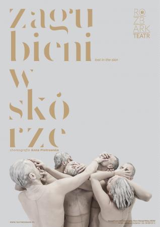 """Zdjęcie: Bytom: Teatr Rozbark """"Zagubieni w skórze"""" – chor. Anna Piotrowska"""