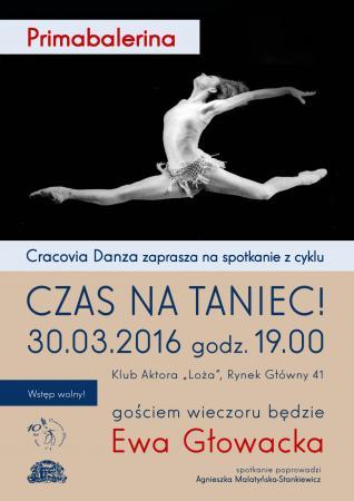 """Zdjęcie: Kraków/Balet Dworski """"Cracovia Danza"""": """"Czas na taniec!"""" – """"Primabalerina"""": spotkanie z Ewą Głowacką"""