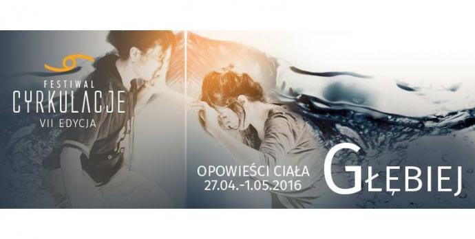 """Zdjęcie: Wrocław: VII Wrocławski Festiwal Ruchu CYRKULACJE – """"Głębiej"""""""
