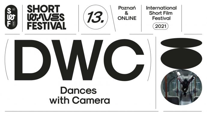 Zdjęcie: Poznań/XIII Short Waves Festival: Dances with Camera
