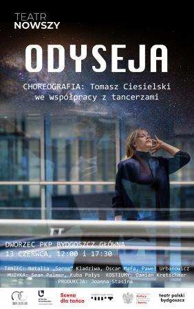 Zdjęcie: Bydgoszcz/Scena dla tańca 2021: Tomasz Ciesielski Odyseja
