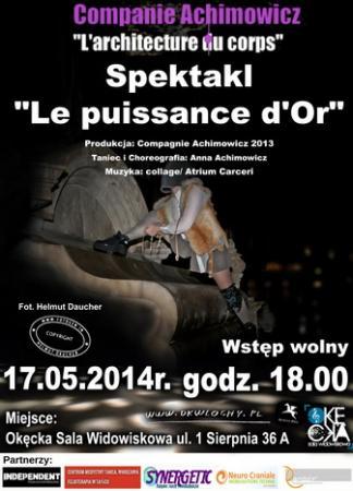 """Zdjęcie: Warszawa:  Theatre Companie Achimowicz """"Le puissance d'Or"""""""