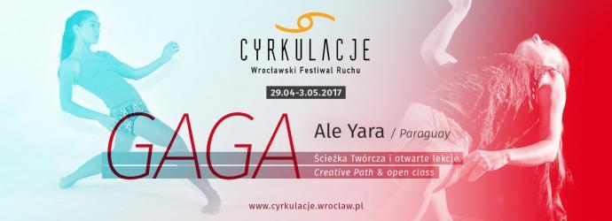 """Zdjęcie: Wrocław/VIII CYRKULACJE: Ale Jara """"GaGa"""" – lekcja otwarta"""
