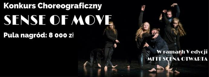 "Zdjęcie: Tarnów/V Festiwal Scena Otwarta: Konkurs choreograficzny ""Sense of Move"""