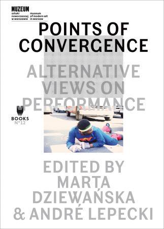 """Zdjęcie: Warszawa/Muzeum Sztuki Nowoczesnej: Premiera książki """"Points of Convergence. Alternative Views on Performance"""" i pokaz performansu"""