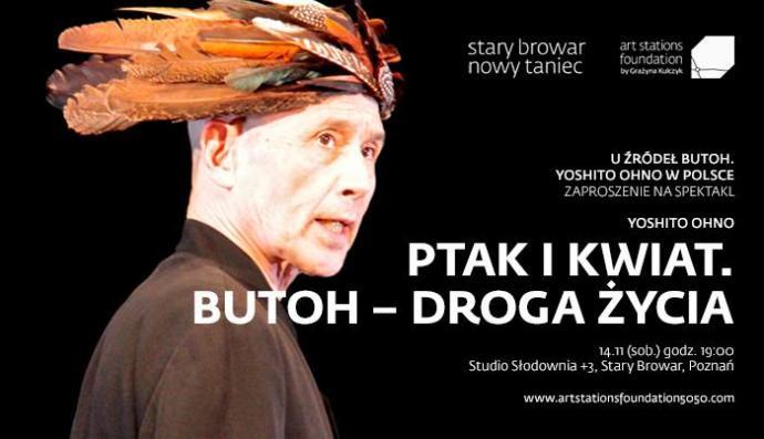 """Zdjęcie: Poznań/Butoh u źródła. Yoshito Ohno w Polsce"""": Yoshito Ohno """"Kwiat i Ptak. Butoh – droga życia"""" – chor. Tatsumi Hijikata"""
