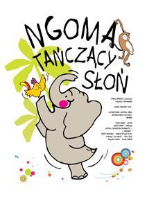 """Zdjęcie: Szczecin/Opera na Zamku: Karol Urbański """"Ngoma  – tańczący słoń"""""""