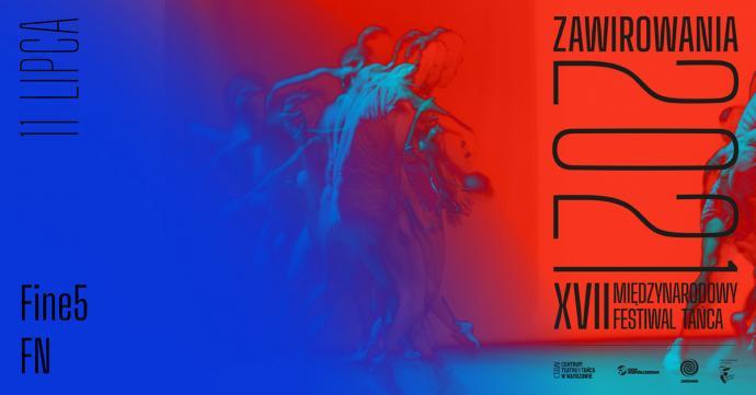 Zdjęcie: XVII Międzynarodowy Festiwal Tańca Zawirowania: Fine5 FN