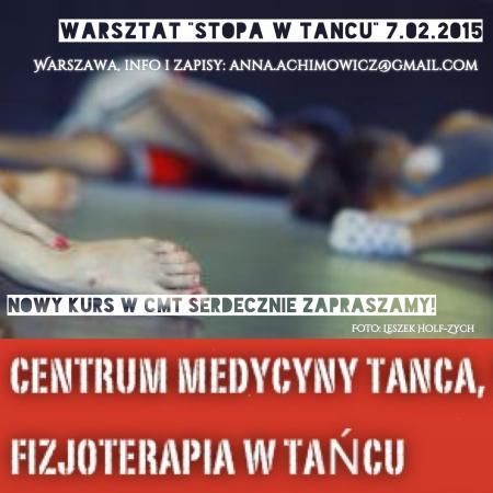 """Zdjęcie: Warszawa: Centrum Medycyny Tańca – warsztat """"Stopa w tańcu"""". Prowadzenie: Anna Achimowicz"""