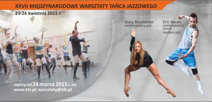 Zdjęcie: Kielce/XV Festiwal Tańca Kielce 2015: XXVII Międzynarodowe Warsztaty Tańca Jazzowego