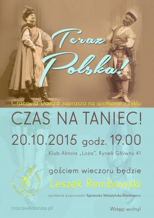 """Zdjęcie: Kraków/Balet Dworski """"Cracovia Danza"""": """"Czas na taniec!"""" – """"Teraz Polska!"""": spotkanie z Leszkiem Rembowskim"""