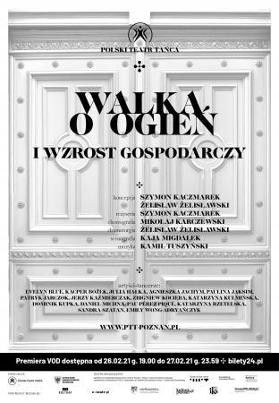 Zdjęcie: Piła: Polski Teatr Tańca Walka o ogień i wzrost gospodarczy  reż. Szymon Kaczmarek, chor. Mikołaj Karczewski