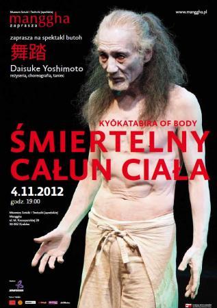 """Zdjęcie: Kraków:  Daisuke Yoshimoto – """"Kyōkatabira of body"""" (""""Śmiertelny całun ciała"""")"""