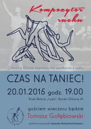 """Zdjęcie: Kraków/Balet Dworski """"Cracovia Danza"""": """"Czas na taniec!"""" – """"Kompozytor ruchu"""": spotkanie z Tomaszem Gołębiowskim"""