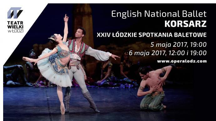 """Zdjęcie: Łódź/XXIV Łódzkie Spotkania Baletowe: English National Ballet """"Korsarz"""" – chor. Anna-Marie Holmes"""