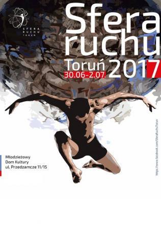 Zdjęcie: Festiwal Sfera Ruchu_Toruń 2017: Prezentacje – dzień 1