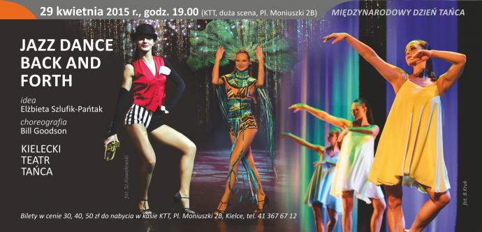 """Zdjęcie: Kielce/XV Festiwal Tańca Kielce 2015/Międzynarodowy Dzień Tańca: Kielecki Teatr Tańca """"Jazz dance back and forth"""""""