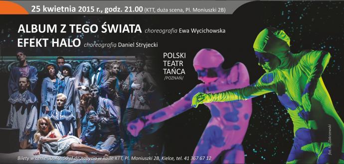 """Zdjęcie: Kielce/XV Festiwal Tańca Kielce 2015/Polski Teatr Tańca """"Album z tego świata"""" i """"Efekt halo"""""""