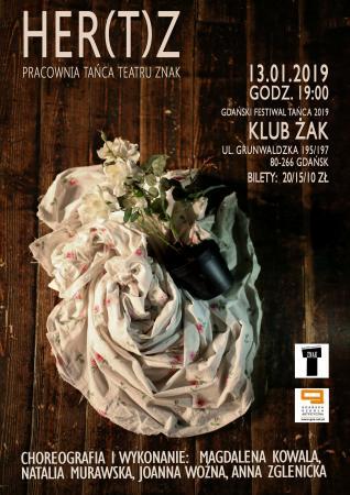"""Zdjęcie: Gdańsk/ XI Gdański Festiwal Tańca/Trójmiejski Punkt Taneczny: Pracownia Tańca Teatru ZNAK """"HER(T)Z"""""""