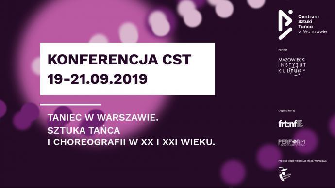 """Zdjęcie: Konferencja CST 2019: """"Taniec w Warszawie. Sztuka tańca i choreografii w XX i XXI wieku"""""""