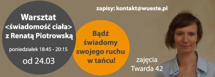 """Zdjęcie: Warszawa:  """"Świadomość ciała"""" – warsztaty z Renatą Piotrowską"""