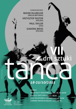 Zdjęcie: Warszawa/Teatr Wielki – Opera Narodowa: VII Dni Sztuki Tańca
