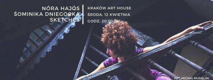 """Zdjęcie: Kraków: Nóra Hajós i Dominika Śniegocka """"Sketches"""""""