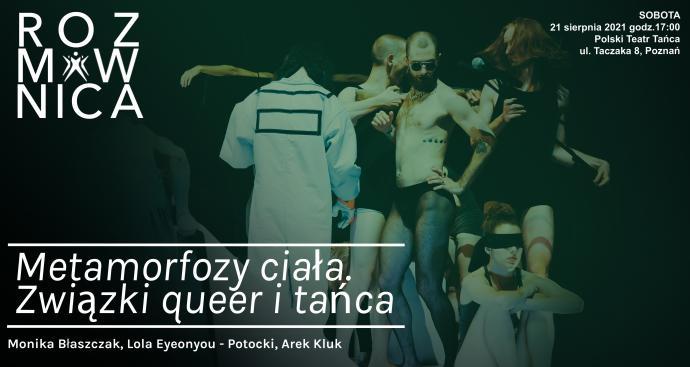 Zdjęcie: Poznań/Rozmównica na żywo w Polskim Teatrze Tańca: Metamorfozy ciała. Związki queer i tańca