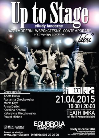 """Zdjęcie: Warszawa: VIII edycja konkursu etiud tanecznych """"Up to Stage"""""""