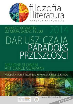 """Zdjęcie: Kraków/Filozofia i literatura. Wykłady krakowskie: Art Dance Company """"Niesione słowem …"""" (fragmenty)"""