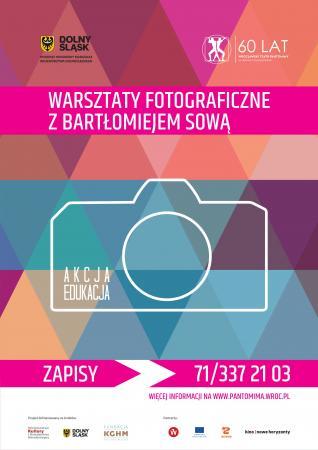 """Zdjęcie: Wrocław/Wrocławski Teatr Pantomimy: """"Akcja: Edukacja"""" – warsztaty fotografii teatralnej z Bartłomiejem Sową"""