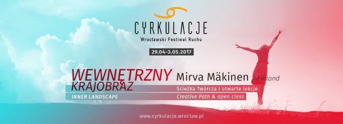 """Zdjęcie: Wrocław/VIII CYRKULACJE: Mirva Mäkinen """"Improwizacja kontaktowa Wewnętrzny krajobraz"""" – ścieżka twórcza"""