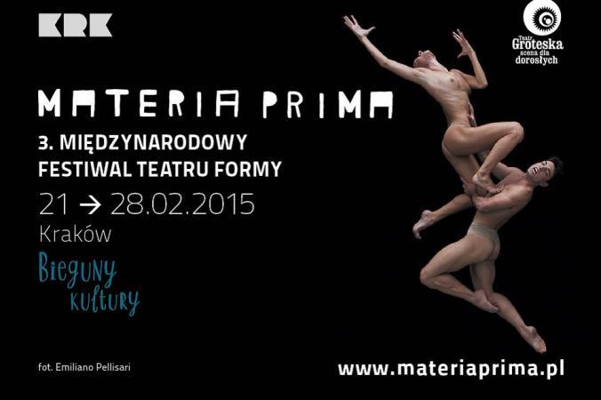 """Zdjęcie: Kraków/Teatr Groteska: """"Materia Prima"""" – III Międzynarodowy Festiwal Teatru Formy. Bieguny Kultury"""