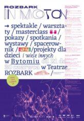 Zdjęcie: Bytomski Teatr Tańca i Ruchu ROZBARK