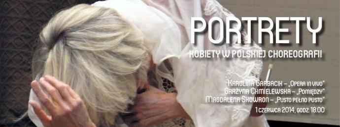 """Zdjęcie: Kraków/Scena dla tańca 2014/Portrety. Kobiety w polskiej choreografii:  Karolina Garbacik """"Opera in vivo"""", Grażyna Chmielewska """"Pomiędzy"""", Magda Skowron """"Pusto Pełno Pusto"""""""