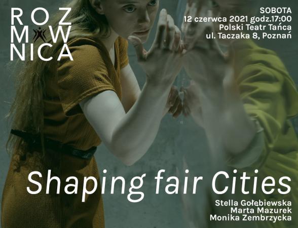 Zdjęcie: Poznań: Polski Teatr Tańca Shaping fair Cities  rozmównica