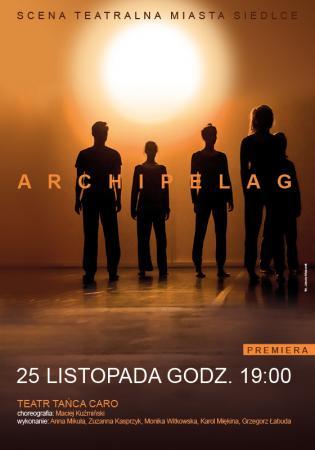 "Zdjęcie: Siedlce: Teatr Tańca Caro ""Archipelag"" – chor. Maciej Kuźmiński"