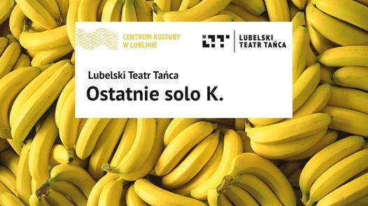 """Zdjęcie: Lublin: Lubelski Teatr Tańca """"Ostatnie solo K."""""""
