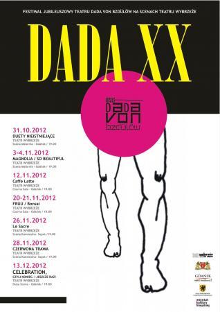 """Zdjęcie: Gdańsk: Festiwal jubileuszowy Teatru Dada von Bzdülöw – """"Dada XX"""""""